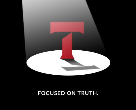 Focused on Truth